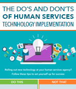 The Do's and Don'ts of Human Services Technology Implementation