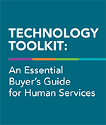 Technology Toolkit: An Essential Buyer's Guide for Human Services